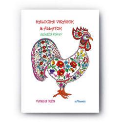 kalocsai-viragok-es-allatok-szinezo-könyv